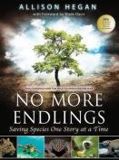 No More Endlings