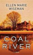 Coal River [Large Print]