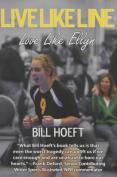Live Like Line, Love Like Ellyn
