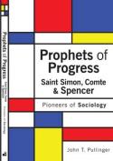 Prophets of Progress