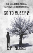 Go to Sleep - Part Two