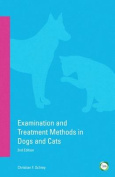 Examination and Treatment Methods in Dogs and Cats
