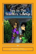 Spy in the Teachers' Lounge