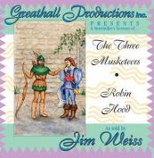 The Three Musketeers / Robin Hood [Audio]