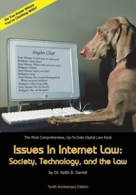 Issues in Internet Law: Society, Technology, and the Law, 10th Ed.