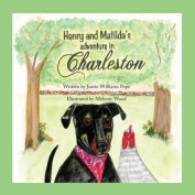 Henry and Matilda's Adventure in Charleston