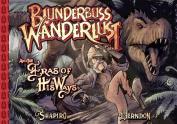 Blunderbuss Wanderlust