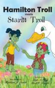 Hamilton Troll Meets Starlit Troll