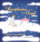 El Cumpleanos de Un Angel [Spanish]
