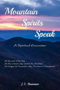Mountain Spirits Speak