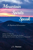 Mountain Spirits Speak