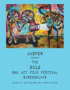 Jasper Presents the 2015 2nd ACT Film Festival Screenplays