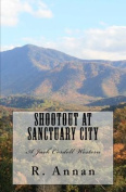 Shootout at Sanctuary City