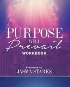 Purpose Will Prevail Workbook