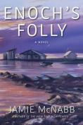 Enoch's Folly