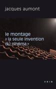 Le Montage [FRE]