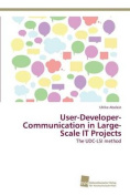 User-Developer-Communication in Large-Scale It Projects