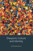 Diaspora, Culture and Identity