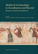 Medieval Archaeology in Scandinavia & Beyond