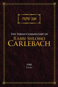 The Torah Commentary of Rabbi Shlomo Carlebach