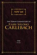 The Torah Commentary of Rabbi Shlomo Carlebach