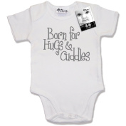 Dirty Fingers, Born for Hugs & Cuddles, Baby Bodysuit / Baby Grow