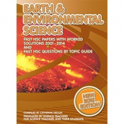 HSC Earth & Environmental Science 2001 to 2014 Past Papers with Worked Solutions
