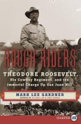 Rough Riders [Large Print]