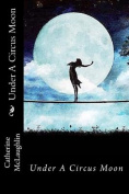 Under a Circus Moon