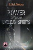 Power Against Unclean Spirit