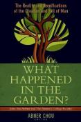 What Happened in the Garden?