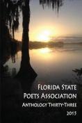 Florida State Poets Association Anthology Thirty-Three 2015