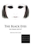 The Black Eyes: An Urban Myth?