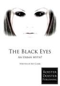 The Black Eyes: An Urban Myth?