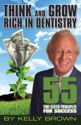 Think and Grow Rich in Dentistry