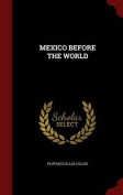 Mexico Before the World