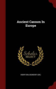 Ancient Cannon in Europe