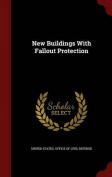 New Buildings with Fallout Protection