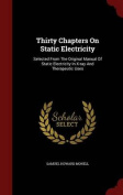 Thirty Chapters on Static Electricity