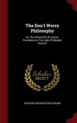 The Don't Worry Philosophy