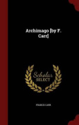 Archimago [By F. Carr]