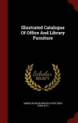 Illustrated Catalogue of Office and Library Furniture