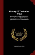 History of the Indian Walk