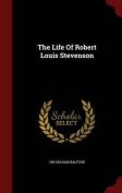 The Life of Robert Louis Stevenson