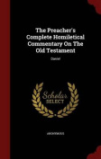 The Preacher's Complete Homiletical Commentary on the Old Testament