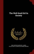 The Well-Bred Girl in Society