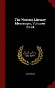 The Western Literary Messenger, Volumes 23-24