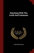 Ranching with the Lords and Commons