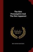 The Heir Presumptive and the Heir Apparent