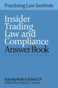 Insider Trading Law and Compliance Answer Book 2016